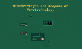 Disadvantages and Weapons of Nanotechnology