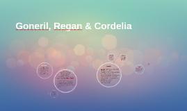 Goneril, Regan & Cordelia