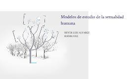 Copy of Modelos de estudio de la sexualidad humana
