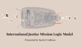 International Justice Mission Logic Model