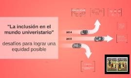 Copy of Inclusión Universitaria -  de la Igualdad a la Equidad