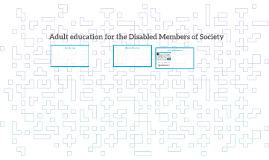 Adult education for the Disabled Members of Society