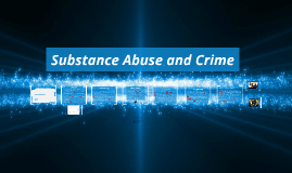 Substance abuse and