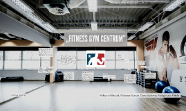 """FITNESS GYM CENTRUM"""
