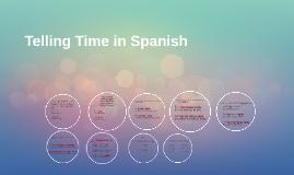 Vistas 1.4: Telling Time