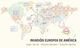 Copy of INVACION EUROPEA DE AMERICA