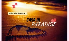 CASA's Summer GBM: CASA In Paradise