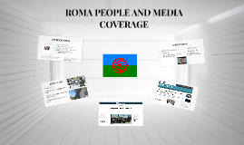 ROMA PEOPLE AND MEDIA COVERAGE OF ESTEPA CASE