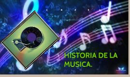 HISTORIA DE LA MUSICA.