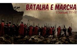 Batalha e marcha