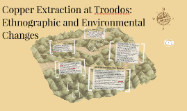 Copy of Copper Extraction at Troodos: Ethnographic and Environmental