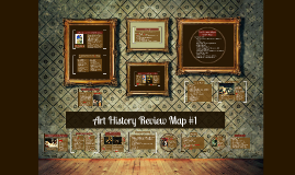 Art History Review Map #1