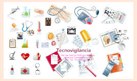 Copy of Tecnovigilancia