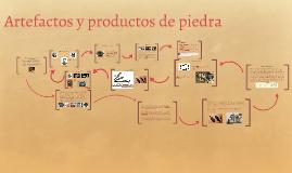 Copy of Artefactos y objetos de piedra