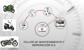 TALLER DE MANTENIMIENTO Y REPARACIÓN N.S