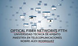 Copia de OPTICAL FIBER NETWORKS FTTH