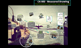Copy of CA 602 - Measured Drawing