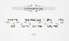 Copy of Copy of Art Through the Ages