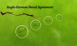 Anglo german naval agreement by roshan vemu on prezi platinumwayz