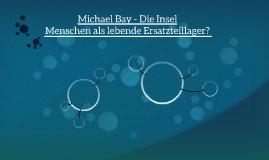 Michael Bay - Die Insel