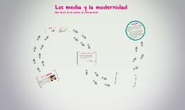 Copy of Los media y la modernidad