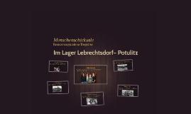 Das Lager Lebrechtsdorf– Potulitz