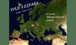 VIAJE A ESPAÑA 2018 (LUBLIN)