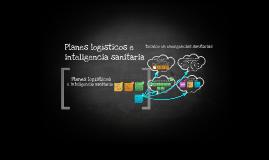 Planes logísticos e inteligencia sanitaria