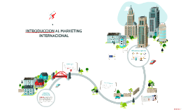 INTRODUCCION AL MARKETING INTERNACIONAL