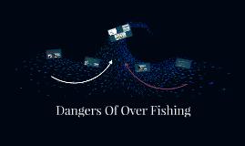 Dangers Of Over Fishing
