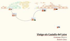 Viatge als Castells del Loire