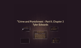 """""""Crime and Punishment - Part II, Chapter 2"""
