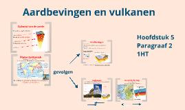 Copy of 1HT H5 P2 Aardbevingen en Vulkanen