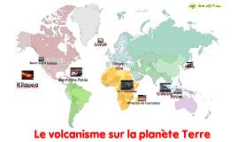Principaux volcans sur Terre - SVT 4ème