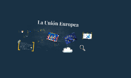 Copy of La Union Europea