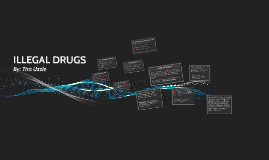 Copy of ILLEGAL DRUGS