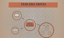 TERCERA TRIVIA