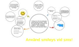 Använd smileys vid sms!