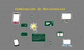 Combinación de Resistencias