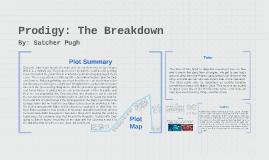 Prodigy: The Breakdown