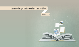 Canterbury Tales Wiki: The Miller