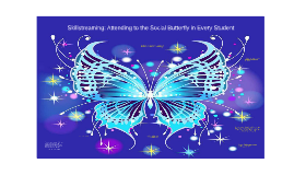 Copy of Skillstreaming: Attending to the Social Butterfly