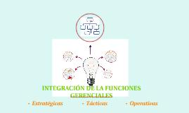 Integración de las funciones Gerenciales