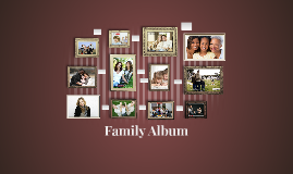 Copy of Family Album