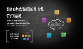 Handwriting vs. Typing