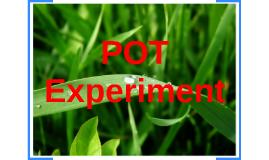 POT Experiment
