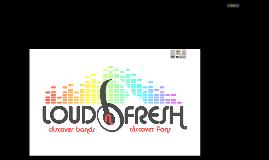 Loud N Fresh
