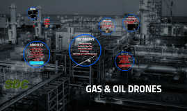 SDC DRONES GAS & OIL