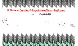 Copy of Copy of Memorial Descritivo de Trajetória Acadêmica e Profissional