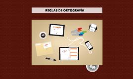 Copy of REGLAS ORTOGRAFICAS